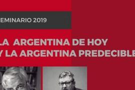 """Seminario """"La Argentina de hoy y la Argentina predecible"""" (2019)"""