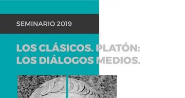 """Seminario """"Los Clásicos"""": Platón: Los diálogos medios (2019)"""